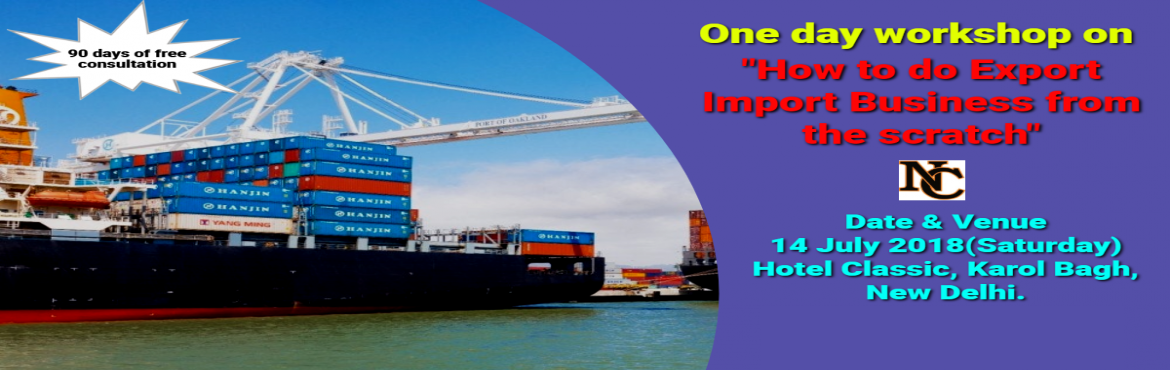 Book Online Tickets for LEARN HOW TO START EXPORT IMPORT BUSINES, New Delhi. ONE DAY PRACTICAL ORIENTED INTERACTIVE TRAINING SESSIONS ON EXPORT / IMPORT BUSINESS    Trainer :    Santhosh , Co - Founder , Learn Exim        A. Sessions   • A1. Session By Industry Expert, covering all aspects o