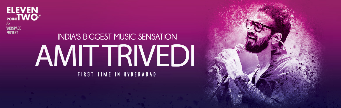 Amit Trivedi, the magician of music is coming to perform Live in concert in Hyderabad on 25th August 2018. This Live event is a must attend for all mu