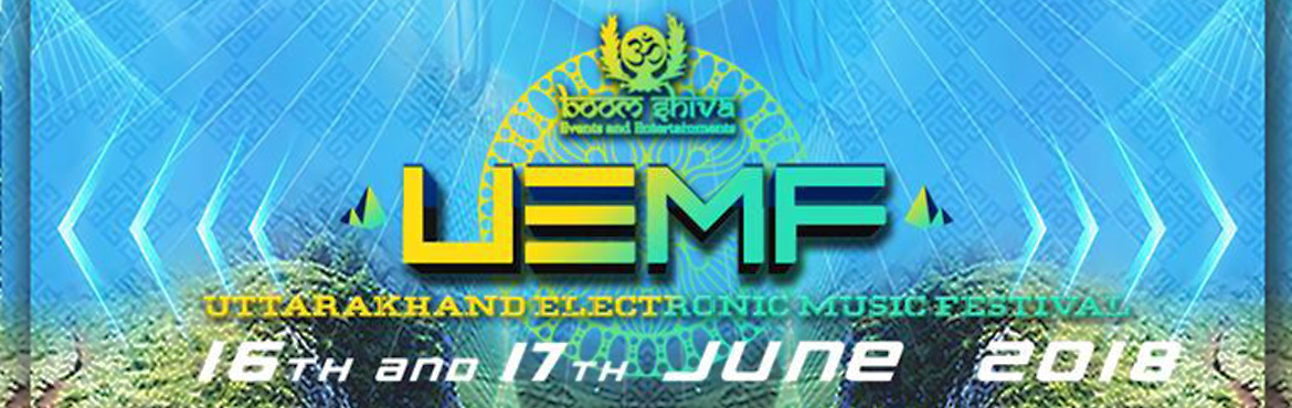 Book Online Tickets for Uttarakhand Electronic Music Festival, Dehra Dun.  UEMF ( UTTARAKHAND\'S ELECRONIC MUSIC FESTIVAL ) Edition- 2018 , is one of the most awaited music festival to promote and enhance the Tourism of Uttarakhand . Its an Electronic Digital Music event on the foothills of Himalayas , to support the