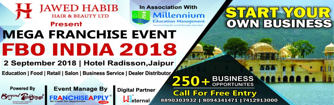 Book Online Tickets for FBO-INDIA(Franchise Business Opportuniti, Jaipur. With the 4thyear in franchising business, our proficiency to provide a platform to Franchisors, investors, aspiring entrepreneurs and business owners have grown multifold.In succession ofFranchise Apply.com Website( 1000+ Bran