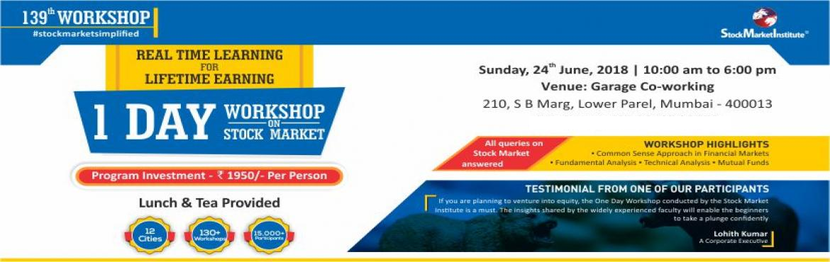 Book Online Tickets for One Day Workshop on Stock Market, Mumbai. Stock Market Institute proudly presents 139th One Day Workshop on Stock Market that is thoughtfully designed to teach techniques of Trading and Investing delivered by eminent domain experts. This workshop removes the wrong perceptions you may have re
