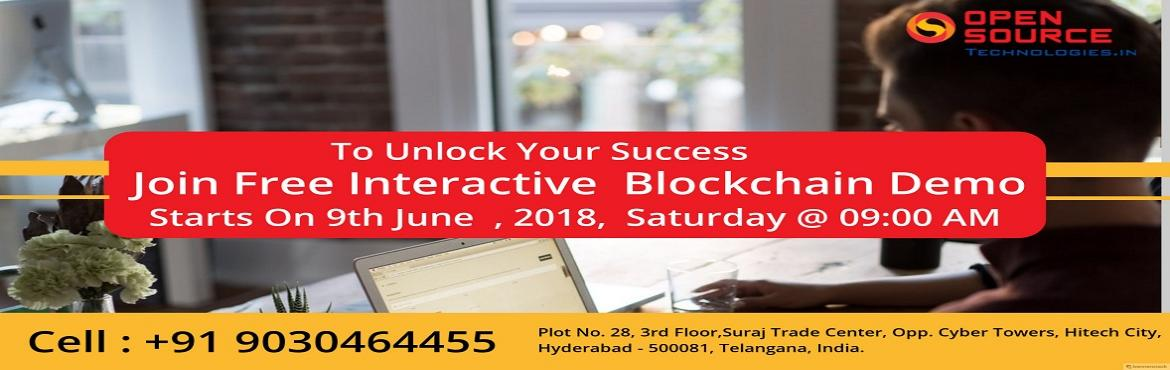 Book Online Tickets for Boost Your Career Knowledge In The Trend, Hyderabad.           Boost Your Career Knowledge In The Trending Blockchain Technology By Attending For Free Blockchain Demo Session At Open Source Technologies On 9th June 2018 @ 9 AM   Enroll For The Highly Interactive Free Block