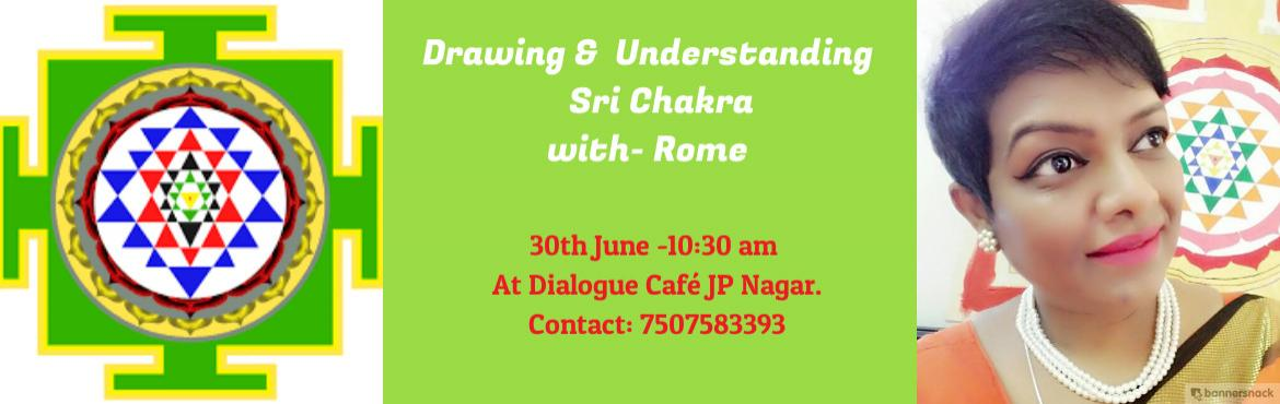 "Book Online Tickets for Drawing And Understanding Sri Yantra wit, Bangalore. Drawing and Understanding Sri Chakra with Rome""Immerse in the Deity power and emerge with source code""India land of Seers - Sages and Spirituality. Yantra & Mantra has lock and key relationship to energise in our personal co"