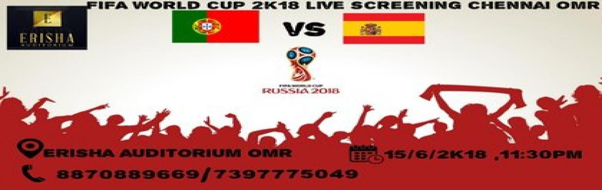 Book Online Tickets for FIFA WORLD CUP LIVE SCREENING IN CHENNAI, Chennai.   Come together and celebrate your team at the city's largest LIVE SCREENING OF FIFA WORLD CUP 2018! Watch football at its best with a stadium atmosphere on the city\'s largest ever screen at auditorium in omr.The Joy of watching the