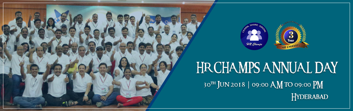 Book Online Tickets for HR CHAMPS ANNUAL DAY (Contact : 93926030, Hyderabad. HR CHAMPS (GLOBAL HUMAN CAPITAL FORUM) is an elite and rapidly growing HR Forum formed on May 26, 2015 to help the HR Practioners and the budding HRs in their profession to align with the business needs of the organization thereby brining credi