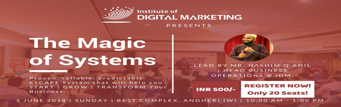 Book Online Tickets for The Magic of Systems - Mastering Inbound, Mumbai. \