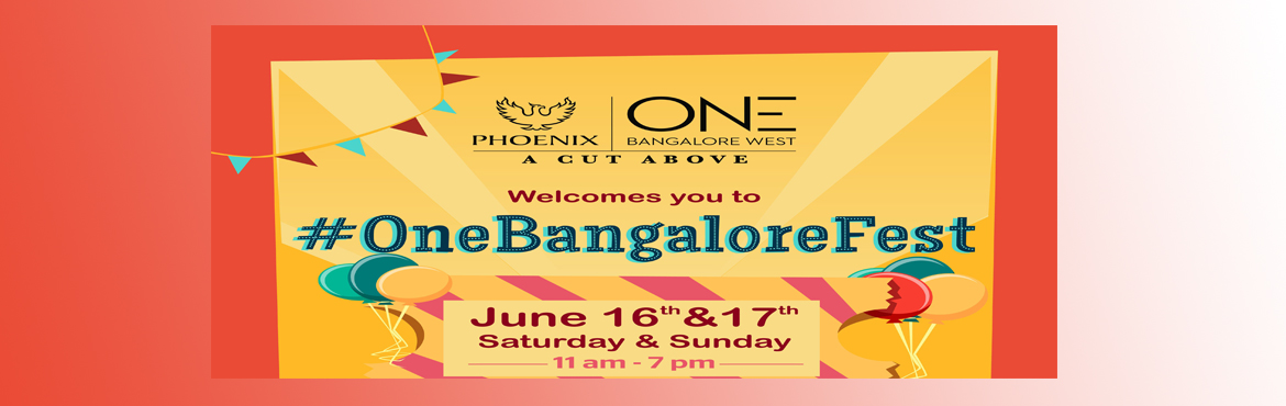 Book Online Tickets for OneBangaloreFest, Bengaluru.   The No. 1 monsoon fest is back! #OneBangaloreFest at Phoenix Club One is here to make your weekend memorable with family. Feast on a variety of food stalls and curb the shopping needs with a wide range of organic goods, home decor, f