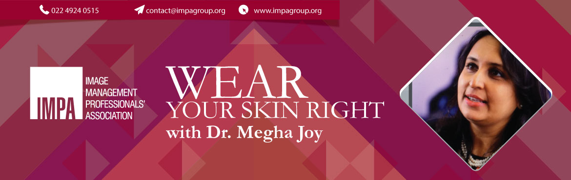 Book Online Tickets for Wear Your Skin Right, Surat. Dr Megha Joy In the journey of her career of the last 16 years, Dr Megha Joy has established new horizons in the field of noninvasive body sculpting and obesity management. She has optimized her surgical skills in adopting and changing invasive cosme