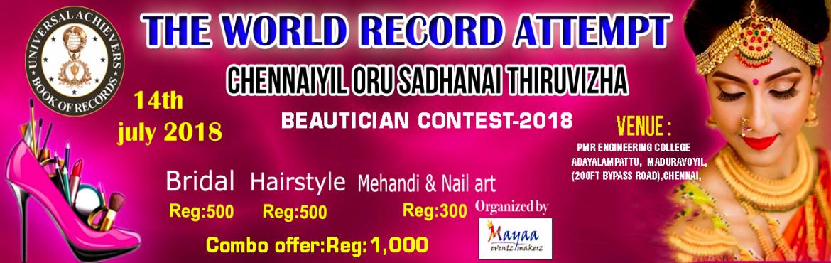 Book Online Tickets for BEAUTICIAN CONTEST - 2018, Chennai. \