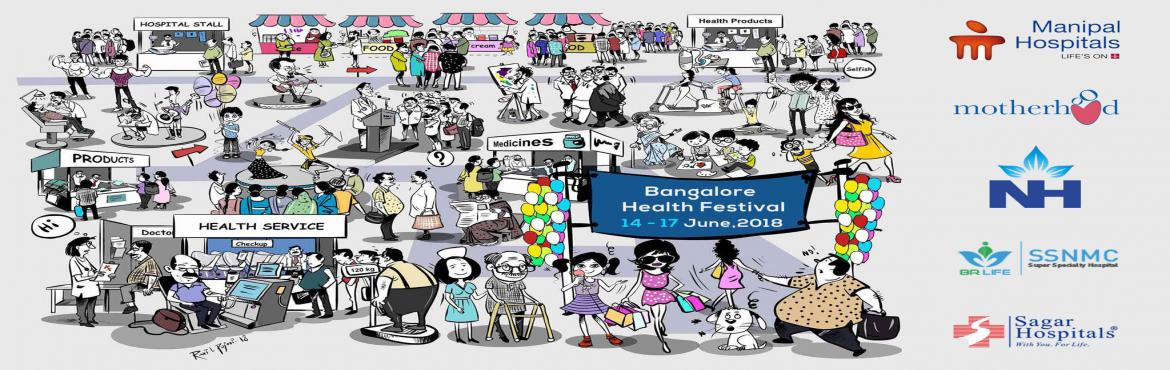 Book Online Tickets for The Second Edition of Bangalore Health F, Bangalore .   The Four-Day Festival to be Held between June 14-17 at Palace Grounds BHF 2018 Aims to Celebrate good health by bringing together all stake holders in the world of healthand Provide a Platform to interact with public on general health Will Co