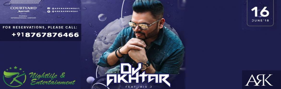 Book Online Tickets for Saturday Bollywood Night With DJ Akhtar , Mumbai. Come over and join in the madness  Saturday Bollywood Night (16June) with DJ Akhtar The One & Only feat. DJ BIG J at ARK Courtyard Marriott Andheri east. Limited Guestlist. Couples & Girls get free entry on guestlist...   RSVP