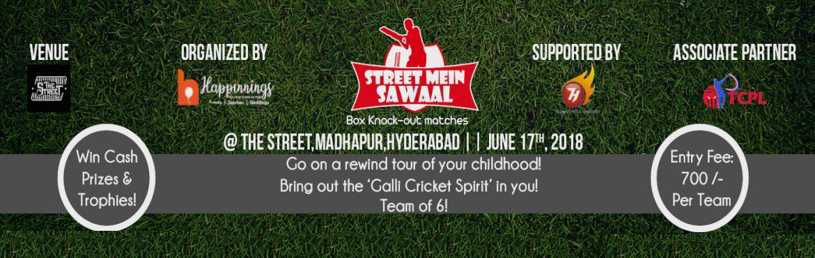 Book Online Tickets for STREET MEIN SAWAAL, Hyderabad.  Street Mein Sawaal  Event Description:  This event is to take you on a rewind tour of your childhood. This will happen when we bring ou
