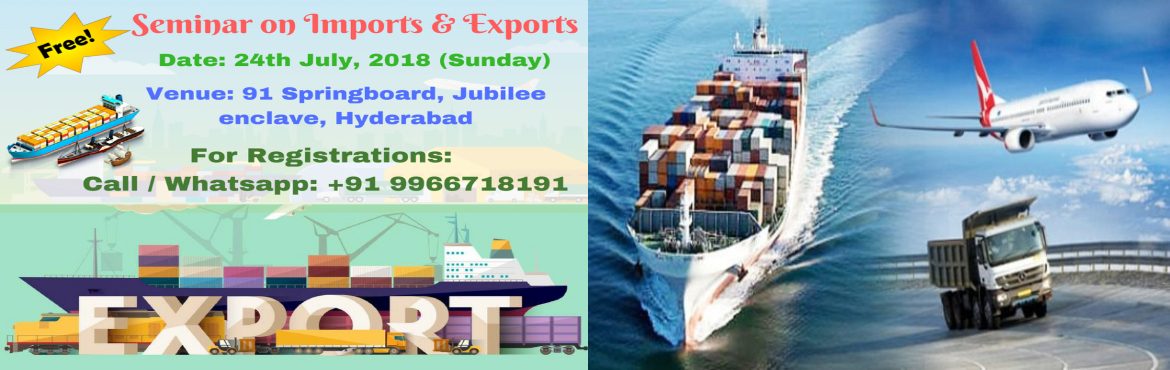 Book Online Tickets for Basic Fundamentals on how to start Impor, Hyderabad. The opportunities and booming demand for Export and Import sector, we provide the continual practical training of Import and Export Business soas to give the participants an insight of International Trade. Statistics show that many Indian entre