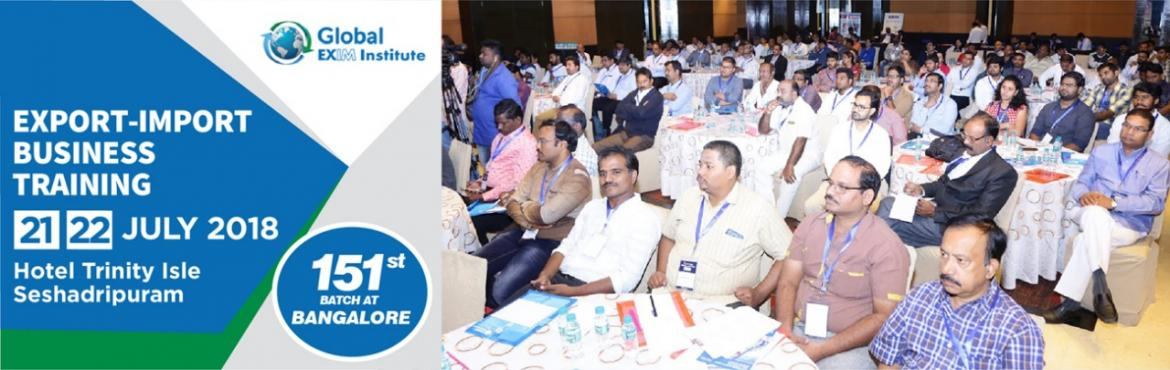 Book Online Tickets for EXPORT-IMPORT Business Training @ Bengal, Bengaluru. This Export Import Business training is aimed at Small and Medium companies who aspire to take their business to International markets. The workshop is conceived to help CEO /owner-managers / Senior executives of Indian companies who wish to develop