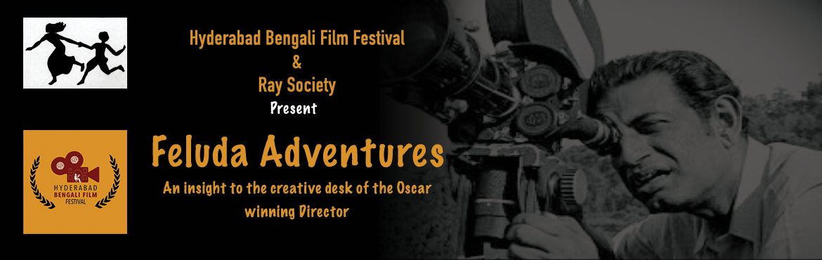 Book Online Tickets for Feluda Adventures, Hyderabad. HBFF and Ray Society have come together to present you the hand-scripted stories of Feluda by the versatile genius Satyajit Ray who exhibited a combined excellence in literature, filmmaking, and art, the likes of which Bengal had never seen befo