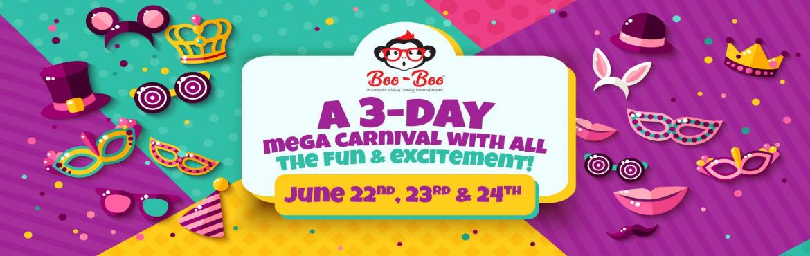 Book Online Tickets for Boo Boo Family Carnival, Chennai.  Chennai\'s largest kids & family entertainment carnival hosted by MonkeyMonk promises to offer you a day full of amazing and memorable experiences. This 3-day carnival is the ultimate source of enjoyment for children & parents with load