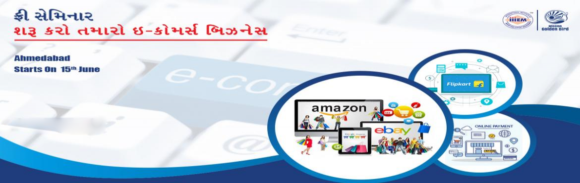 Book Online Tickets for Free seminar | Start e-commerce business, Ahmedabad. Focus On:• How to Become Successful E-Com Entrepreneur• E-Commerce Cycle• Successful E-Commerce Strategies• How to Sell on Leading B2C in India and Abroad• Branding and Promotion Strategies• How to Optimize the Profit by
