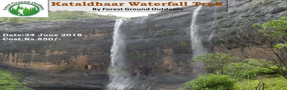 Book Online Tickets for Kataldhaar Waterfall Trek, Pune. Kataldhaar Waterfall (Horse Shoe) Trek Greetings from Forest Ground Outdoors, We at Forest Ground Outdoors believe that we only live once and to live this life to the fullest travelling is the only way. We are here to help you to make your