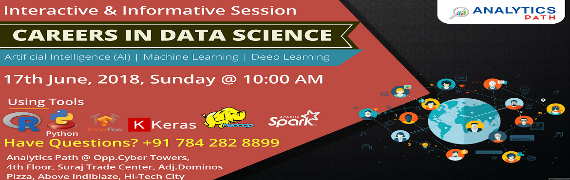 Book Online Tickets for Build Expertise In Data Science Career A, Hyderabad. Build Expertise In Data Science Career Aspects By Attending Our Analytics Path Free Data Science Workshop Session On 17th June @ 10 AM, Hyderabad.  Enter Into The World Of Data Science By Joining High Effective Free Data Science Workshop On 17t