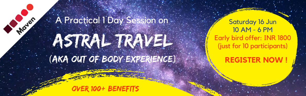 Book Online Tickets for Astral Travel aka Out-of-Body Experience, New Delhi. A Practical One-Day Session on Astral Travel (AKA Out of body experience) by Master Prabodh   Sat 16-Jun, 10 AM - 6 PMVenue: IRA, Sheikh Sarai, South DelhiEnergy exchange: INR 2300 incl lunch, tea, snacks   Early bird offer: INR 1800 (just