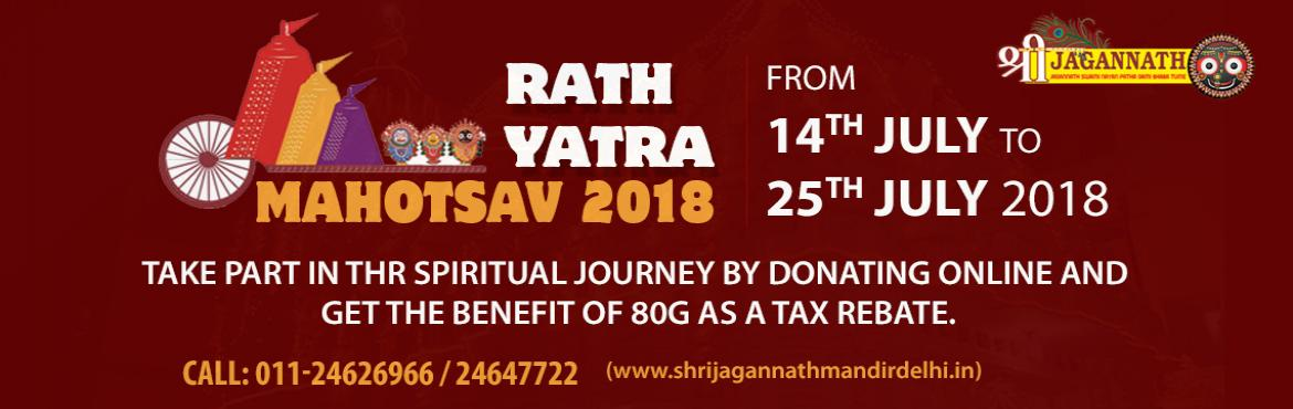 Book Online Tickets for Rath Yatra 2018 | Shri Jagannath Mandir , New Delhi.  Rath Yatra is the biggest event in the entire system of Shri Jagannath Culture. On the day of Rath Yatra Mahotsav 2018, the Lord of Universe along with His Brother and Sister comes out of Shri Mandir to give Darshan to all His devotees. This is