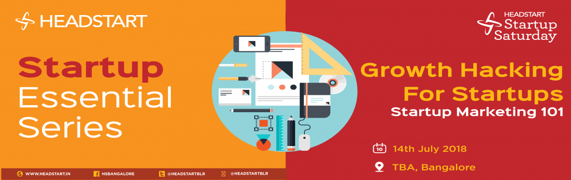 Book Online Tickets for Growth Hacking for Startups, Bangalore.  Growth Hacking for Startups: Startup Marketing 101   The event will cover the whole aspects of Growth Hacking for Startups.   What are the key takeaways:   What is Growth Hacking for Startups?   What are the steps to be foll