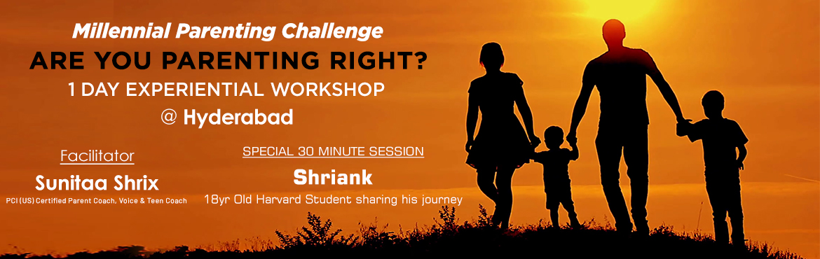 Book Online Tickets for Are You Parenting Right ?, Secunderab.    Just added to the event :\' In addition to the Sunitaa\'s session on Parneting, participants will get to hear 30 min talk titled \