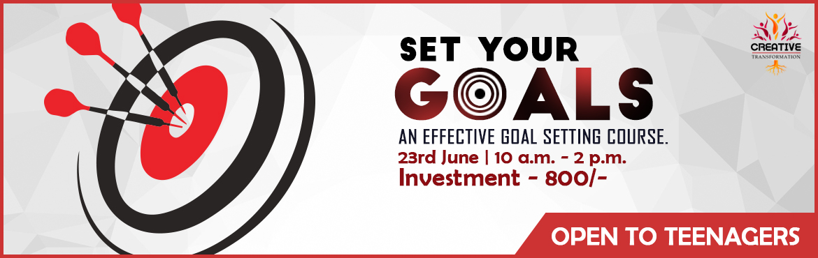 Book Online Tickets for Set Your Goals, Kolkata. Have you set your Goals? Learn effective goal setting, making priorities, getting focused. A powerpack 4 hour workshop. Workshop Objectives  You will leave here with a better understanding of how to plan and lay down the foundation of how to pl