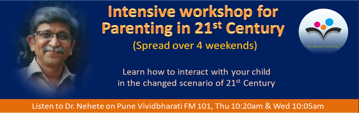 Book Online Tickets for Intensive workshop for Parenting in 21st, Pune. It's a month long workshop with 12 hours of classroom sessions and about 28 hours of field work, at least an hour a day.  All sessions are on Saturday 7, 14, 21 & 28 July 2018 Time: 4:30 pm & 7:30 pm.  This 4 week course