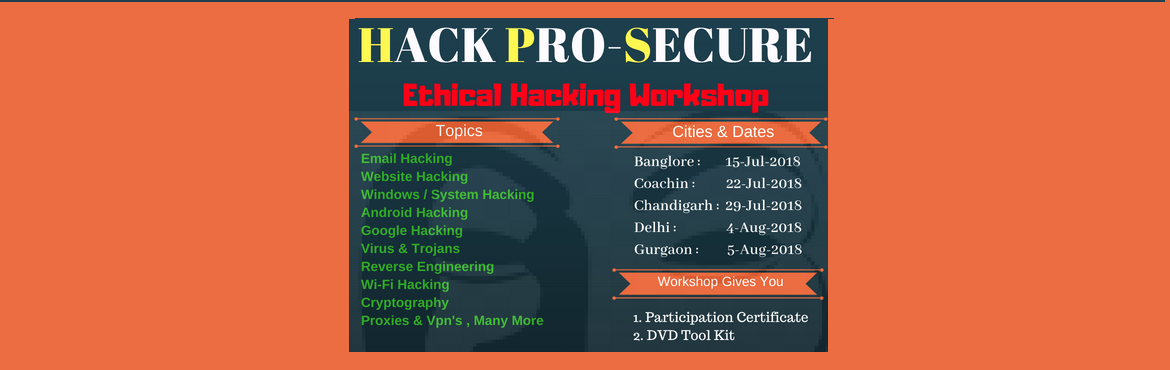 Book Online Tickets for 1 Day Ethical Hacking Workshop - Bangalo, Bengaluru.  1 Day Ethical Hacking & Cyber Security Workshop with Intership Work Covered Topics: 1. Email Hacking2. Website Hacking3. Google Hacking4. System Hacking5. Android Hacking6. Wifi Hacking7. Proxies 8. Cryptography9. Reverse Engginering10. Virus &a