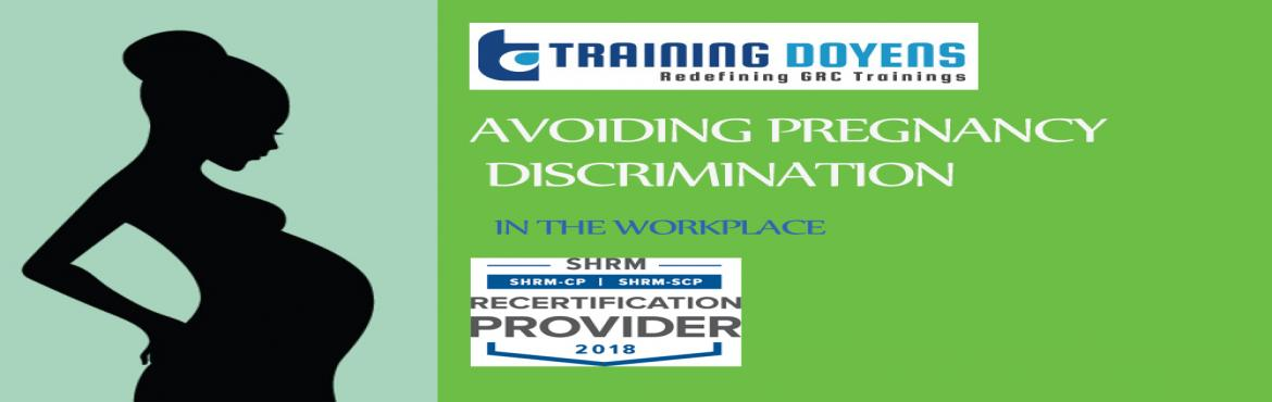 Book Online Tickets for Pregnancy Discrimination in the workplac, Aurora.   OVERVIEW   In order to avoid charges of, employers need to have a thorough understanding of the federal and state rules that govern employee pregnancy issues.  This course will provide of survey of the laws affecting employers in reg