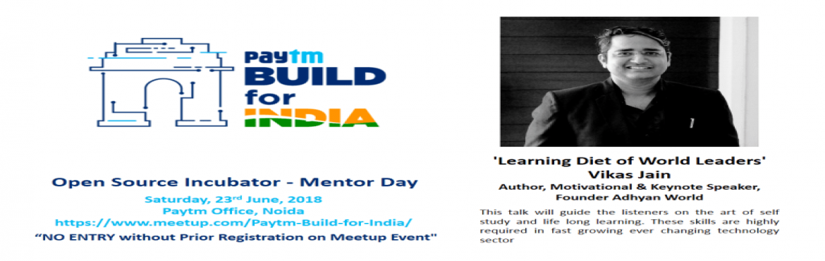 Book Online Tickets for Motivational Speaker Vikas Jain Speaking, Noida.  Overview    'Learning Diet of World Leaders' by Vikas Jain This talk will guide the listeners on the art of self study and life long learning. These skills are highly required in fast growing ever changing technology sector. This t