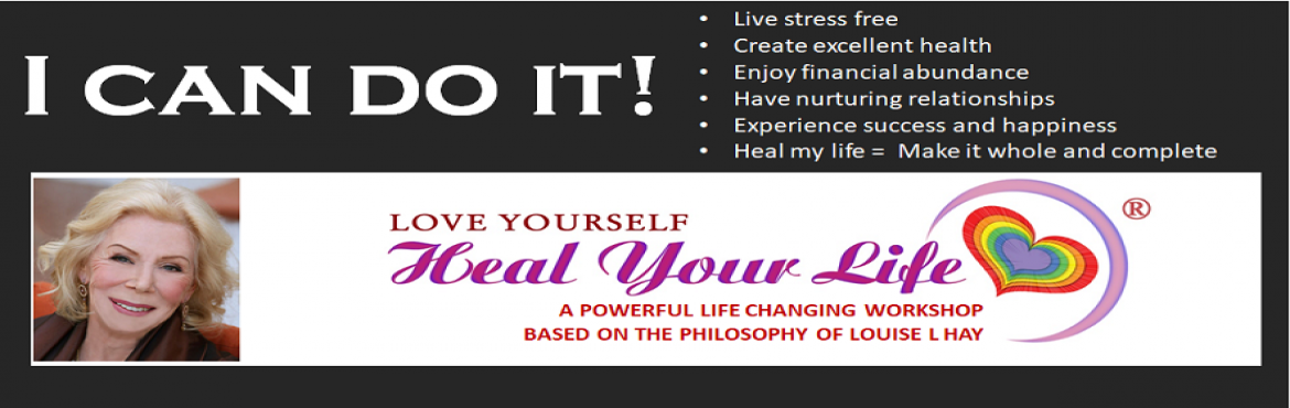 Book Online Tickets for Love Yourself, Heal Your Life, Hyderabad. In this 2 day transformational workshop originally created by Louise L. Hay, best-selling author of You Can Heal Your Life®, you will discover the mindset that will     bring you success and happiness at home & work, in health