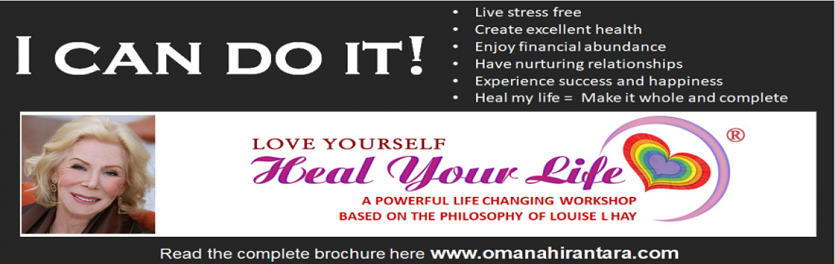 Book Online Tickets for Love Yourself, Heal Your Life copy, Hyderabad.   In this 2 day transformational workshop originally created by Louise L. Hay,   best-selling author of You Can Heal Your Life®, you will discover the mindset that will       bring you success and happiness at home &