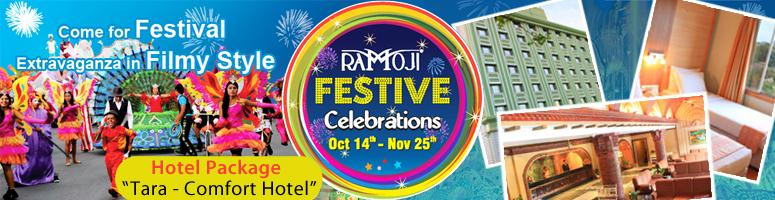 Ramoji Festive Celebrations Family Stay Packages @ TARA - Comfort Hotel