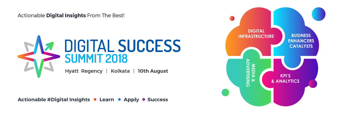 Book Online Tickets for Digital Success Summit 2018, Kolkata.