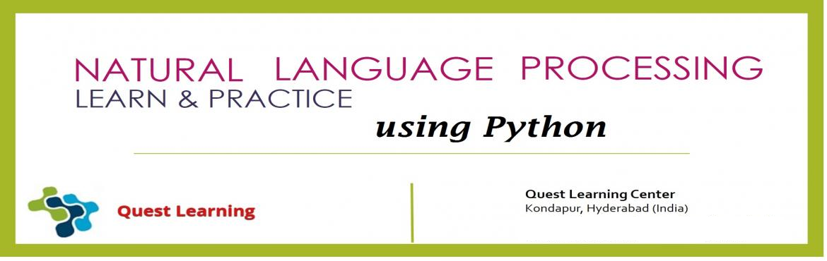 Book Online Tickets for 1 Day Workshop - Natural Language Proces, Hyderabad. Everything you need to know about Natural Language Processing (NLP). Implementation examples in Python! NLP is a way for computers to analyze, understand, and derive meaning from human language in a smart and useful way. By utilizing NLP, developers