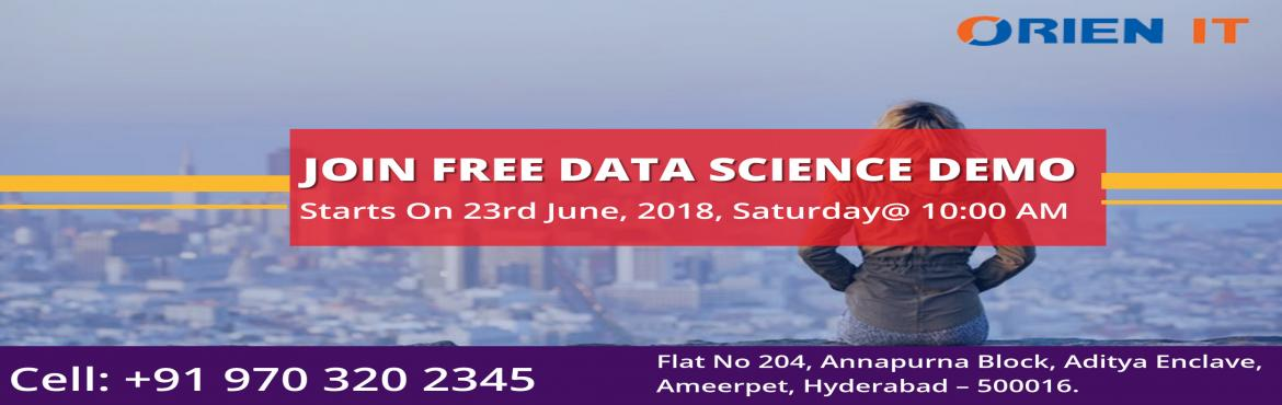 We are conducting the Data Science Demo In Hyderabad at the Orien IT is aimed at leverage knowledge regarding all the opportunities for career graph i