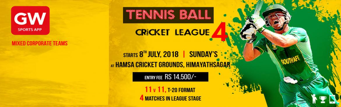 Book Online Tickets for GW TENNIS BALL CRICKET LEAGUE 4, Hyderabad. Tennis Ball Cricket league 4 Starts from8th July,Sunday\'s  Venue: Hamsa Cricket Grounds  Entry fee: 14500/-   Only Corporate, Mixed Corporate Teams & Working Professionals invited (Students & Professional