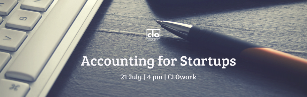 Book Online Tickets for Accounting for startups, Hyderabad.    Finance is the pulse of any business. Entrepreneurs head out to pursue their passion but to survive in the long run, innovation, ground-breaking products and stellar sales might not be enough. In order to sustain, thrive and grow, founders ne