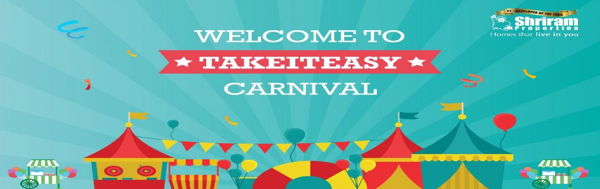 Book Online Tickets for Family Funday with TakeItEasy Carnival- , Bangalore. Join us on Saturday for a fun day with your family and friends! Brought to you by Shriram Properties.  There's food, there's music. There's shopping. And, lot more. Kids will be able to explore different fun activities tha