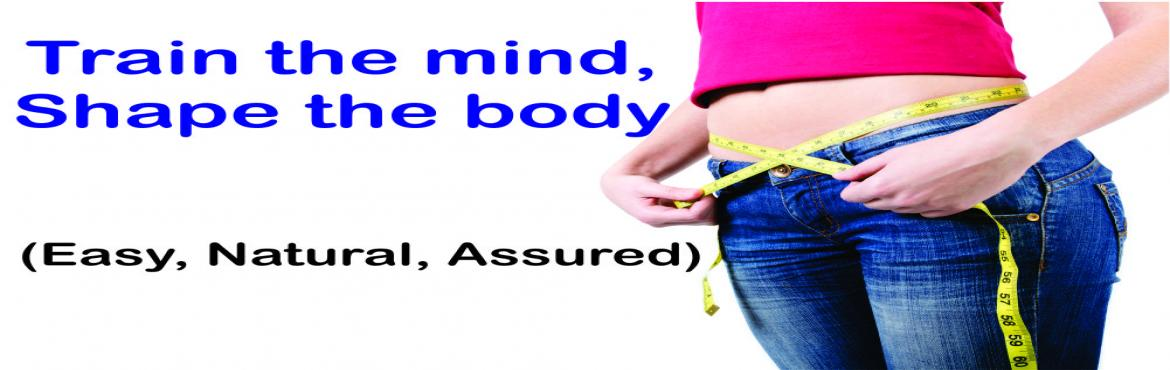Book Online Tickets for Train the mind, Shape the body : Free Pr, Bengaluru. Weight loss is20% physical and 80% psychological. Many popular weight loss programsignore the very fundamental part to include in their system, i.e, your subconscious mind, and hence you lose your mind and not the weight. We present you a