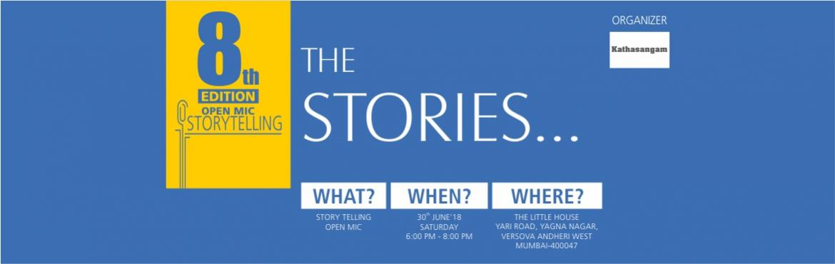 Book Online Tickets for Kathasangam 8th Edition- Open Mic Storyt, Mumbai. Stories can change the way we think.Don't believe us? Come to experience it!Kathasangam – a mela of 8 real-life stories (7-8 minutes each).Just come, sit back, and enjoy or you might get inspired as well because stories really do change t