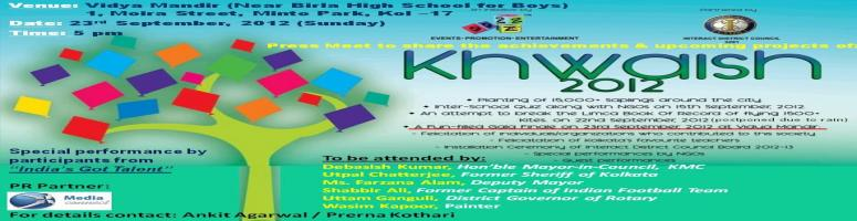 Book Online Tickets for KHWAISH 2012, Kolkata. Media Connect cordially invites you to KHWAISH\\\' 2012 an initiative by \\\