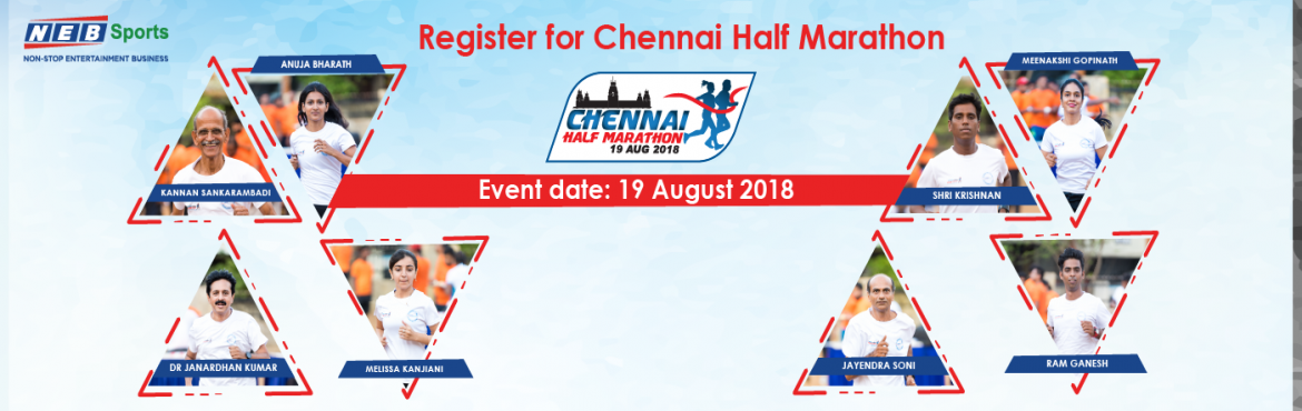 Book Online Tickets for Chennai Half Marathon, Chennai. The vibrant city Chennai is the country's biggest cultural, economic and educational center. The city also sees a whopping 45% of health tourists every year, from all over the world. NEB Sports that aims at promoting and developing sports in In