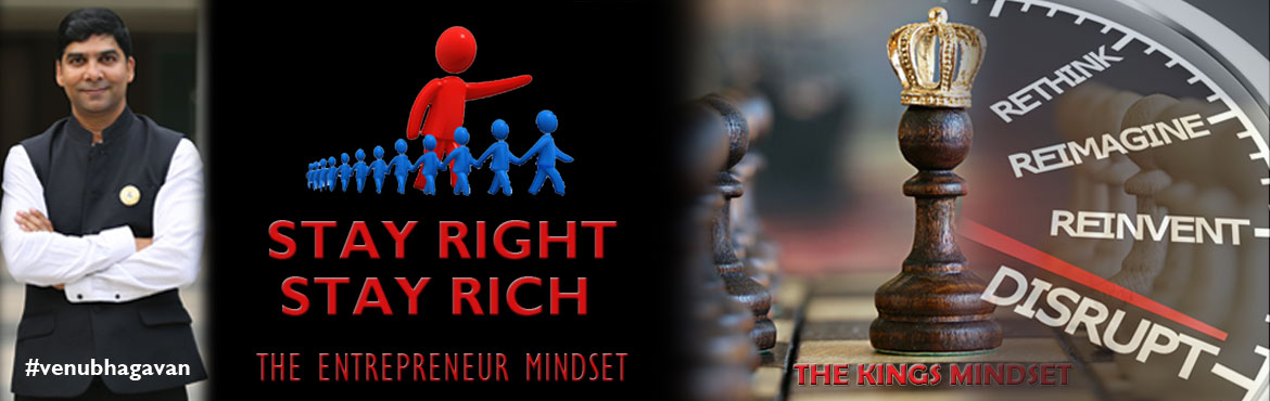 "Book Online Tickets for Stay Right Stay Rich, Hyderabad. fb.com/growtenx  ""Wages and Fesses can give you a living, But only Profits & Passive income can make you rich. Hence ""Stay Right - Stay Rich."" ~ Venu Bhagavan  This high impact session is based on the my new book yet to be"