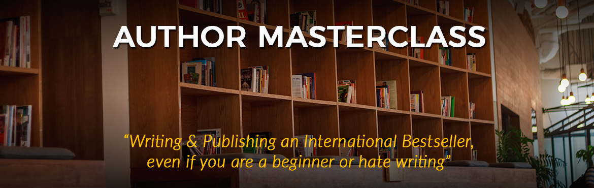 Interested in writing? Know how to quickly publish your own book (for Non-Writers). A Masterclass in Bengaluru at The Ritz-Carlton on 14th July 2018.
