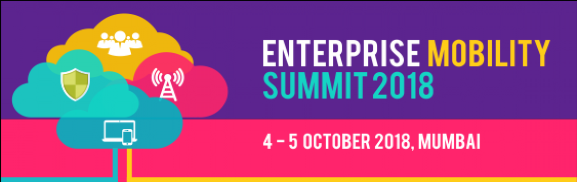 Book Online Tickets for Enterprise Mobility Summit 2018, Mumbai. Enterprise Mobility Summit scheduled on 4-5 October, Mumbai has confirmed top industry leaders from various sector including BFSI, Retail, Manufacturing, Hospitality, Automotive and Construction to discuss on the various challenges, implementation pr