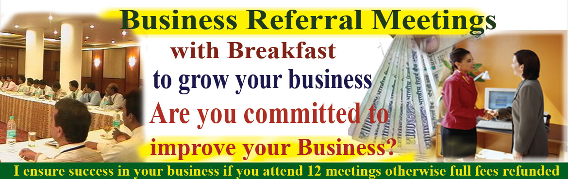 Book Online Tickets for Invitation to Business Referral Meetup w, Hyderabad. Welcome to your Saturday Business Networking Meeting at 8am to 10am to promote and grow your business through referrals. It's a win-win platform. I promote your business and you promote my business. As if we have a team of sales profession