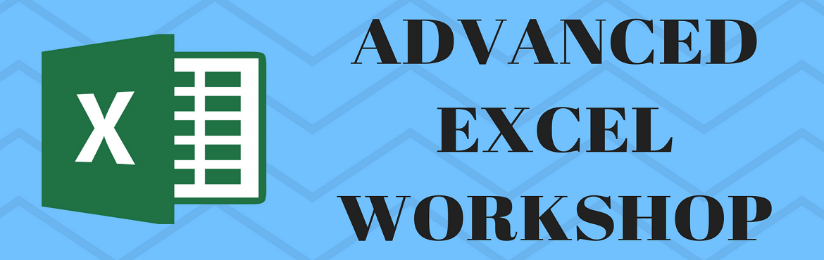Book Online Tickets for Advanced Excel Workshop by G.Y.A.N class, Noida.  This is a certified workshop on Advanced excel for students and working professionals in order to enhance their curriculum vitae. We offer working on real life scenarios, using advanced fetures of MS-Excel, certification and complementary lunch
